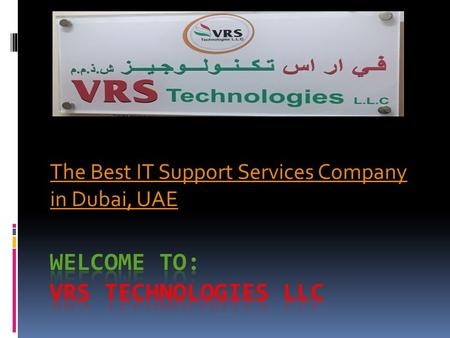 The Best IT Support Services Company in Dubai, UAE.