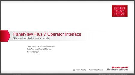 Copyright © 2014 Rockwell Automation, Inc. All Rights Reserved.Rev 5058-CO900F PanelView Plus 7 Operator Interface Standard and Performance models John.