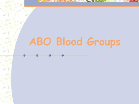 ABO Blood Groups. The gene for blood type, gene l, codes for a molecule that attaches to a membrane protein found on the surface of red blood cells. The.