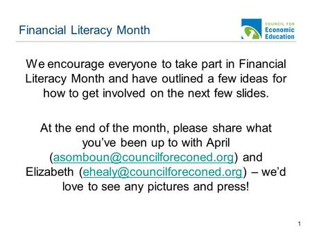 Financial Literacy Month We encourage everyone to take part in Financial Literacy Month and have outlined a few ideas for how to get involved on the next.