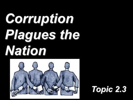 Corruption Plagues the Nation