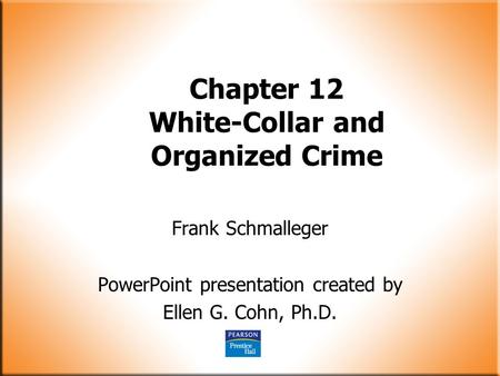 Chapter 12 White-Collar and Organized Crime