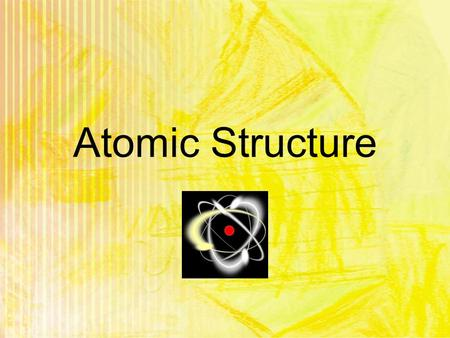 Atomic Structure Dalton's Atomic Theory 1. All matter is made of tiny indivisible particles called atoms. 2. Atoms of the same element are identical,