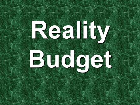Reality Budget. Housing Options (if you are buying): 3 Bedroom, 2 bath 1520 Sq. Feet –$1400 month –$280 utilities –$185 property taxes –$100 homeowners.