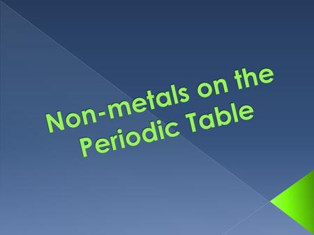 PHYSICAL PROPERTIES:  Most are poor conductors  Solid non-metals are dull and brittle  10 are gases at room temperature  Lower densities than metals.