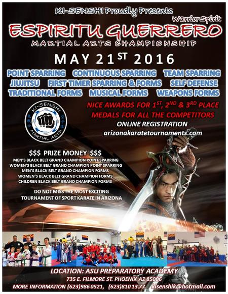 DO NOT MISS THE MOST EXCITING TOURNAMENT OF SPORT KARATE IN ARIZONA.
