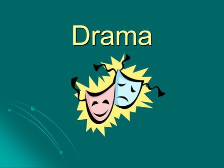 Drama. A drama is a story enacted onstage for a live audience. What Is Drama?