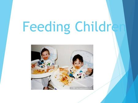Feeding Children. Guideline #1  To boost good nutrition, include foods from at least two food groups at snack time. Like a smoothie with yogurt and strawberries.