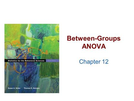 Between-Groups ANOVA Chapter 12. Quick Test Reminder >One person = Z score >One sample with population standard deviation = Z test >One sample no population.