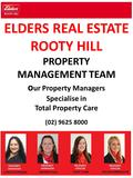 ELDERS REAL ESTATE ROOTY HILL PROPERTY MANAGEMENT TEAM o ur Property Managers Specialise in Total Property Care (02) 9625 8000.