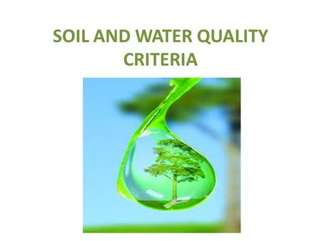 Water quality water quality parameters of interest to for Soil quality indicators