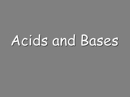 Acids and Bases. Acid/Base Definitions  Arrhenius Model  Acids produce hydrogen ions in aqueous solutions  Bases produce hydroxide ions in aqueous.