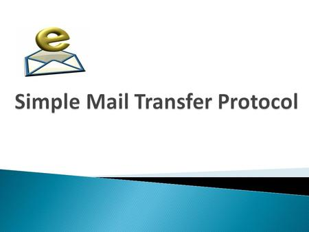 26.1 Electronic Mail Sending/Receiving Mail Addresses User Agent MIME Mail Transfer Agent Mail Access Protocols.