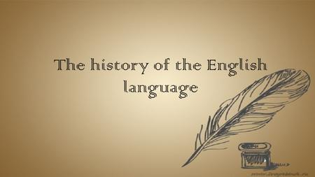 The history of the English language. Periods in the history of English The history of English covers roughly 1200 years. Traditional divides English.