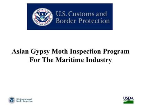 Asian Gypsy Moth Inspection Program For The Maritime Industry.