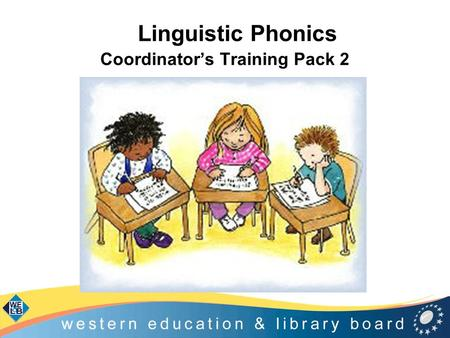 Linguistic Phonics Coordinator's Training Pack 2.