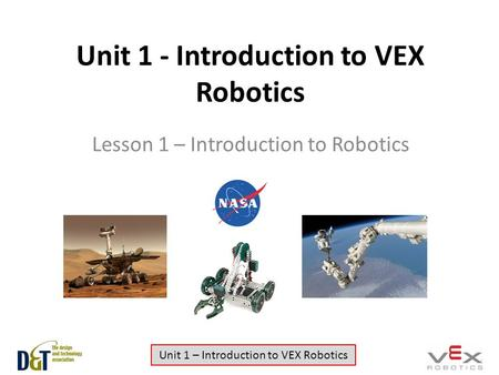 Unit 1 - Introduction to VEX Robotics