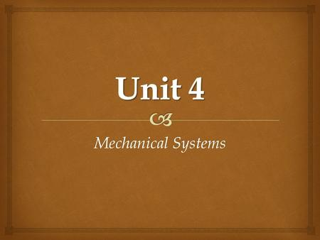 "Mechanical Systems. Topic 2.2 - Work   So what is ""work""  Work is done when a force acts on an object to make the object move Work Bat hits ball Bat."