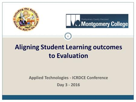Aligning Student Learning outcomes to Evaluation 1 Applied Technologies - ICRDCE Conference Day 3 - 2016.