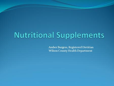 Amber Burgess, Registered Dietitian Wilson County Health Department.