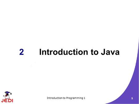 Introduction to Programming 1 1 2Introduction to Java.
