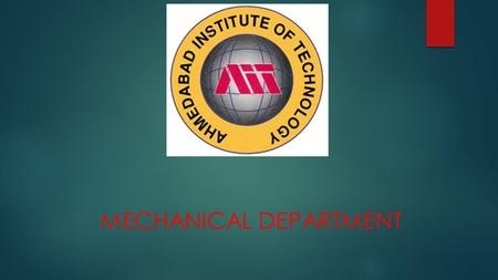 MECHANICAL DEPARTMENT. SUBJECT: Fundamental of Statics  SUBMITTED TO: Mr. A.J. PATEL.