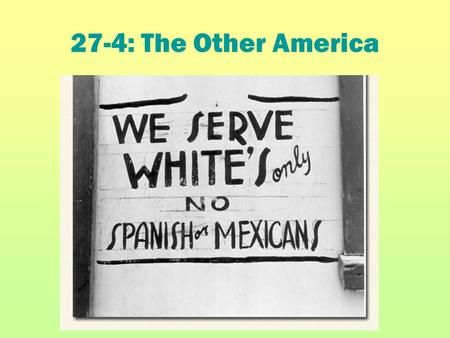 "27-4: The Other America. Problem decaying cities 1.Causes: ""White Flight"" Suburbanization Remaining city residents poorer than those who left Loss of."