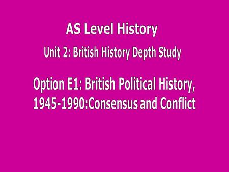 The Labour election victory of 1945: reasons for it and key features of domestic policy of the Labour governments of 1945-51; extent to which this was.