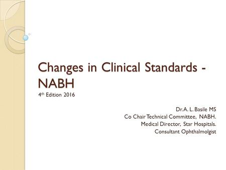 Changes in Clinical Standards - NABH