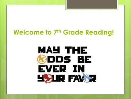 Welcome to 7 th Grade Reading!. A little about me…  I'm Mrs. Hilty  This is my 2 nd year at Fort Cherry Jr/Sr High and my 20 th year teaching.  I am.