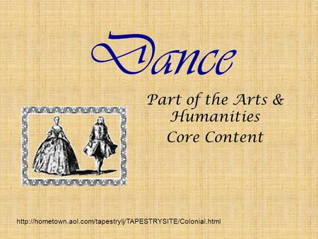 Dance Part of the Arts & Humanities Core Content