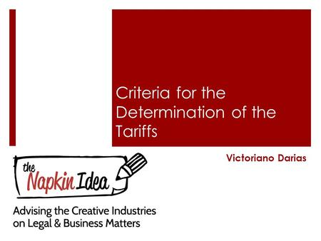 Criteria for the Determination of the Tariffs Victoriano Darias.