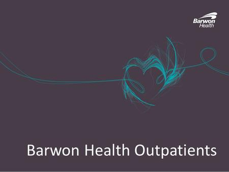 Barwon Health Outpatients. Barwon Health Outpatient Catchment Area.