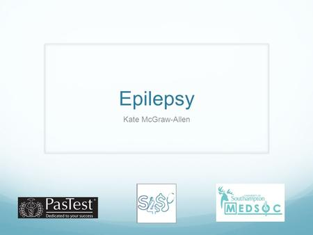 Epilepsy Kate McGraw-Allen. Definition Seizure- Spontaneous, intermittent electrical activity in the brain resulting in temporary signs and symptoms Epilepsy-
