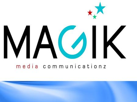 What's our background Started with 5 people in the year 2008 today we are present in metro cities in India. We are the brand activation arm of the MAGIK.