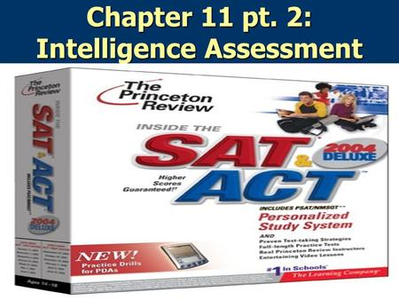 Chapter 11 pt. 2: Intelligence Assessment. Agenda 1. Bell Ringer: How is intelligence measured in the WAIS test? Unit 9 and Unit 10 cover pages 2. Lecture: