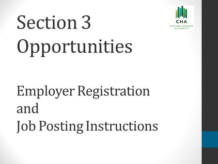 Section 3 Opportunities Employer Registration and Job Posting Instructions.