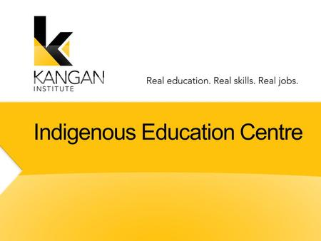 Click to edit Master text styles Second level Third level Fourth level Fifth level Indigenous Education Centre.