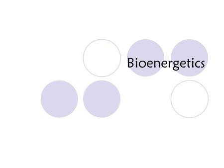 Bioenergetics. Definition: Converting food into energy.