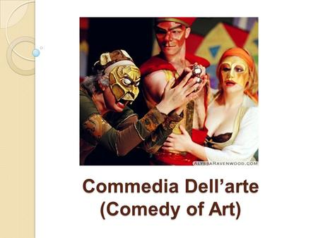 Commedia Dell'arte (Comedy of Art). How can Improv Acting help students learn how to take risks and express themselves creatively? Please write down some.