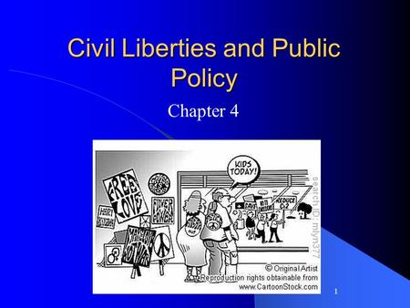 1 Civil Liberties and Public Policy Chapter 4. What is the difference between a civil liberty and a civil right? (chapter 4 vs chapter 5) 2.