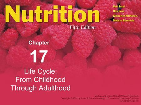 Life Cycle: From Childhood Through Adulthood Chapter 17.