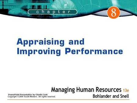 bohlander snell and performance appraisals Compensation and performance evaluation – have any relation to turnover   huselid (1995), bohlander & snell (2010), cascio (2010) and.