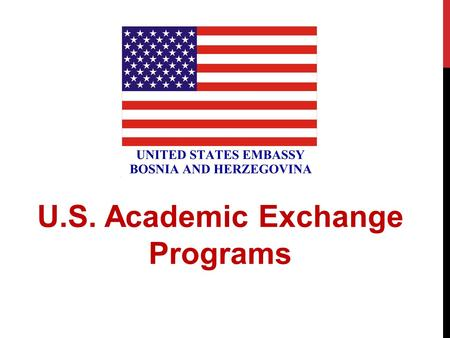 \ U.S. Academic Exchange Programs. WHAT ARE EXCHANGES AND THEIR BENEFITS? The U.S. Department of State sponsors multiple non-degree programs for educational,