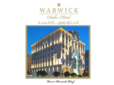 Have a Warwick Stay!. Location Warwick Doha Hotel; an exceptional Jewel that reflects the elegant spirit of the city. Our team of experts spare no effort.