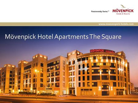 Mövenpick Hotel Apartments The Square.  55 Superior Room 30 - 34m² Spacious and stylish interiors.  35 Deluxe Room 40 - 46m² Comfortable and convenient.