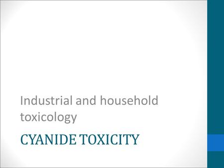 Industrial and household toxicology