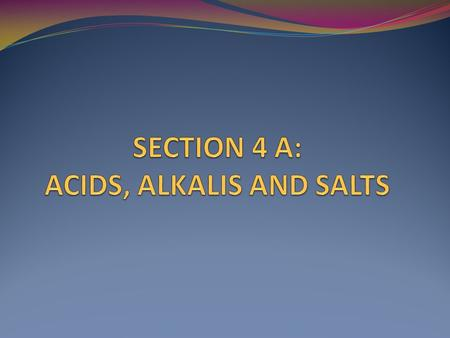 When a substance dissolves in water, it forms an aqueous solution (aq). The solution can be acidic, neutral or alkaline. The indicators are used to tell.