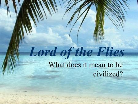 william goulding s lord flies allegory provides analysis s Short, helpful video on the topic of lord of the flies allegory by top literature   that william golding is trying to communicate about human nature in lord of the.