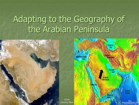 Adapting to the Geography of the Arabian Peninsula Islam History Alive.